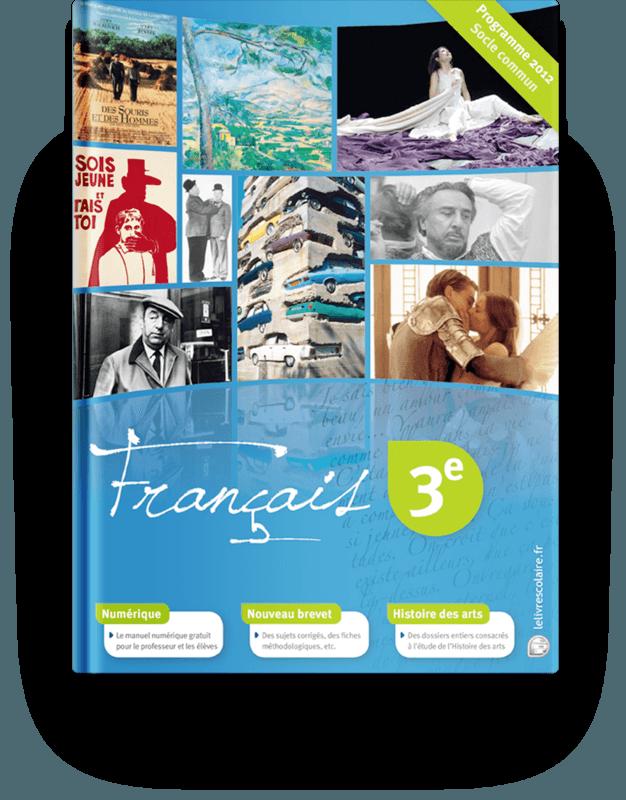 Manuel Francais 3e 2012 Lelivrescolaire Fr