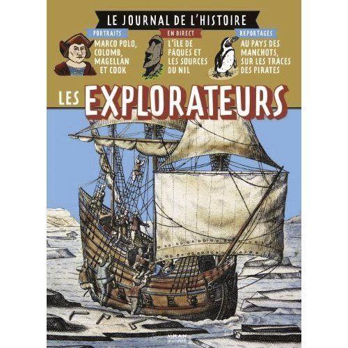 Le Journal de l'Histoire – les explorateurs
